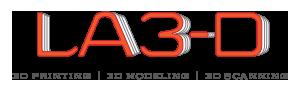 LA3-D 3D Printing, Modeling & Scanning